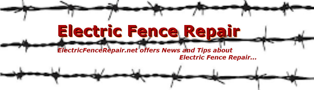 Electric Fence Repair